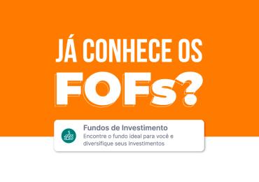 O que é um Fundo de Fundos (FoF)?