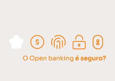 Por que confiar no Open Banking?