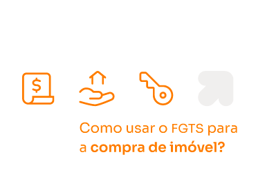 Como usar o FGTS para a compra de imóvel?