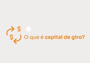 O que é capital de giro e como calculá-lo?