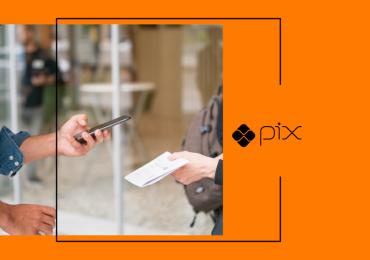 Guia do Pix: tudo sobre o novo meio de pagamento