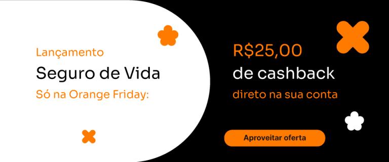 Banner com o lançamento do seguro de vida apresentando o cashback na orange friday do inter