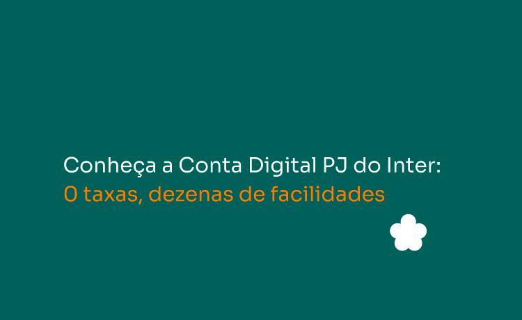 Banner informativo convidando o leitor a abrir sua conta digital PJ.