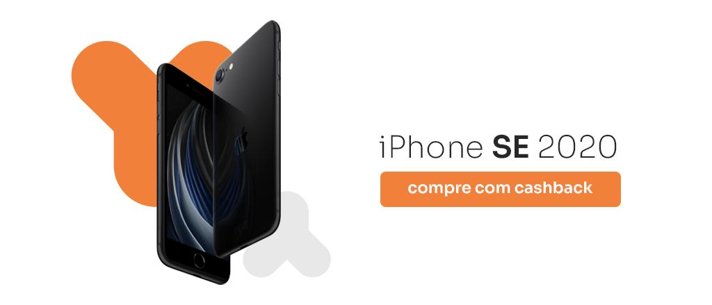 dois aparelhos celulares pretos um virado para o outro com os dizeres iPhone SE 2020. Compre com cashback.